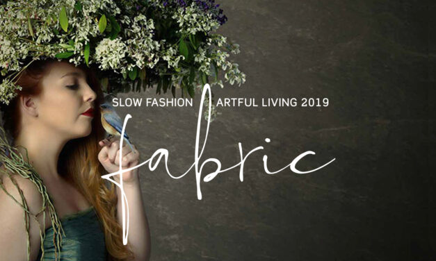 Fabric: Slow Fashion | Artful Living