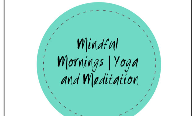 MINDFUL MORNINGS| 6:00 AM |JANUARY 28TH